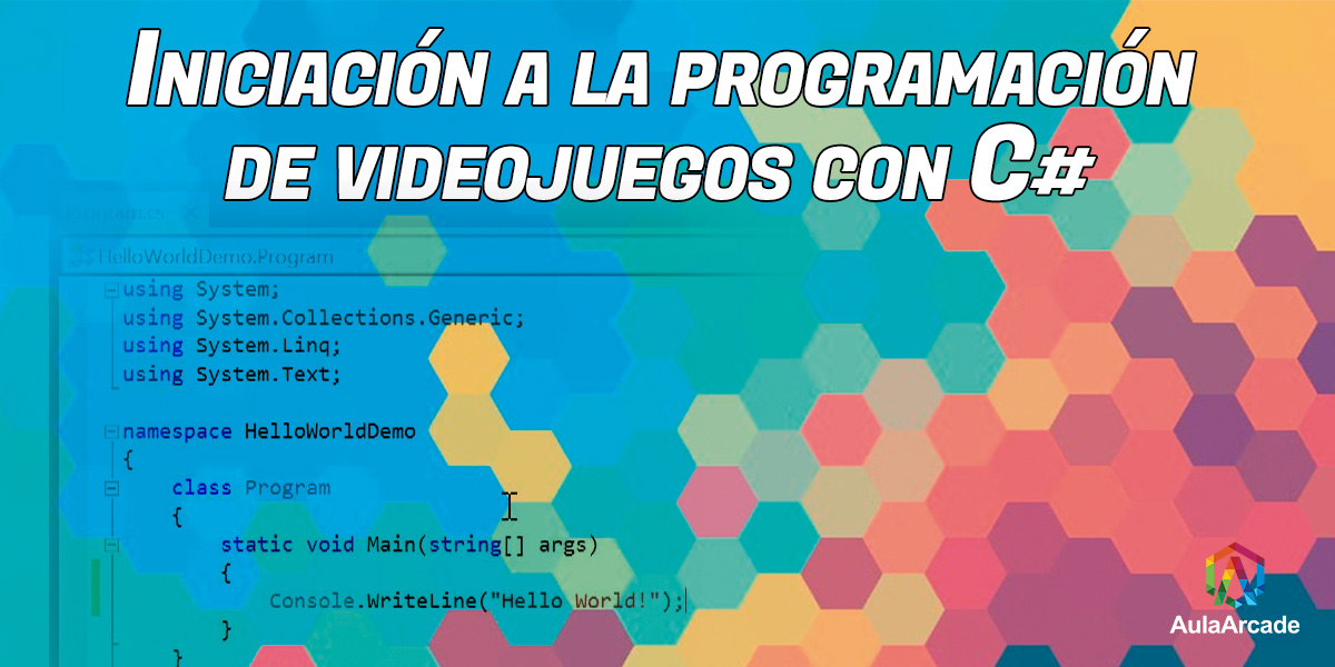 portada del curso de iniciación a la programación de videojuegos con C# de Aula Arcade